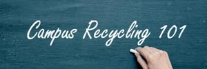 10 Top Tips to Boost Campus Recycling