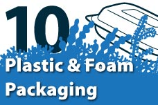 10. Plastic & Foam Packaging