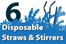 6. Disposable Straws and Stirrers