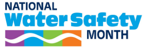 National Water Safety Month - May 2020